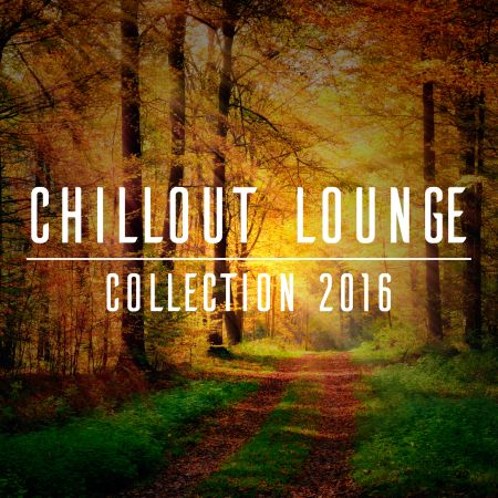 Скачать с turbobit Chillout Lounge Collection 2016 [2016] MP3